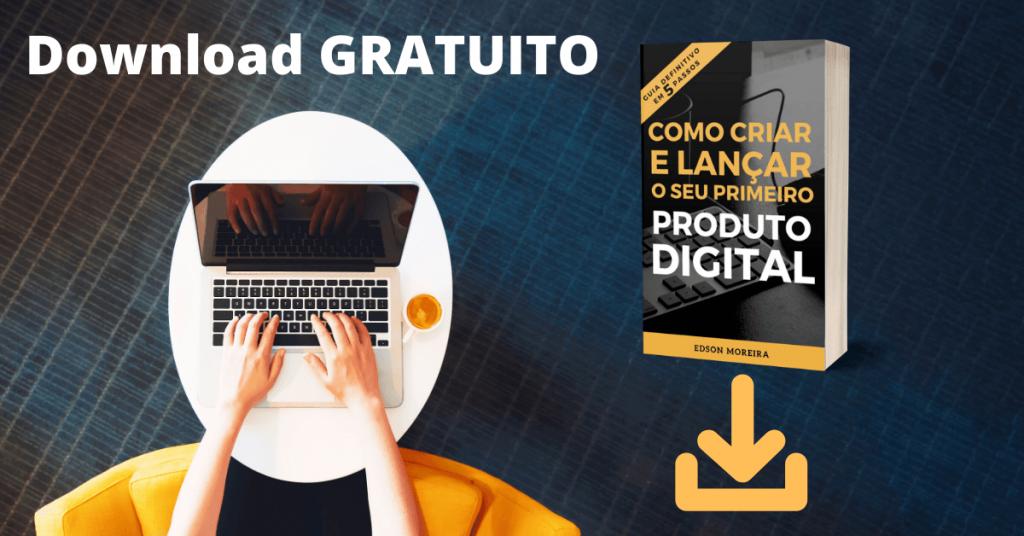 Download e-Book 5 passos para Criar e Lançar um Produto Digital OFF 1